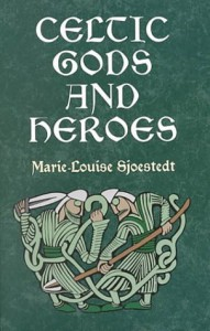 Celtic Gods and Heroes Sjoestedt